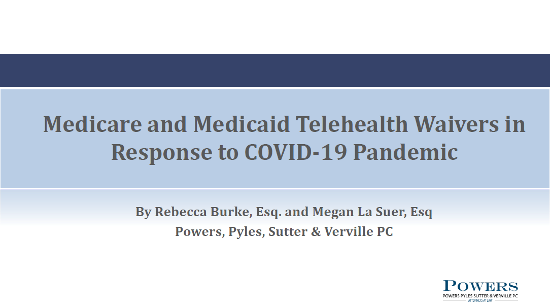 Webinar on Medicare and Medicaid Telehealth Waivers in Response to the COVID-19 Pandemic